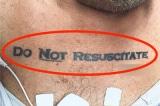 Người đàn ông bất tỉnh nhập viện với hình xăm 'đừng cứu sống' khiến bác sĩ khó xử
