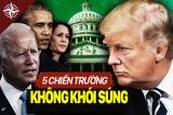 5 chiến trường không khói súng chống lại Tổng thống Trump